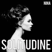 Solitudine by Nina