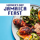 Mother's Day Jamaica Feast de Various Artists