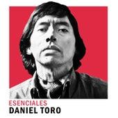 Esenciales de Daniel Toro