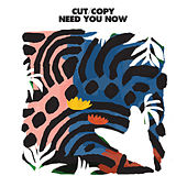 Need You Now de Cut Copy