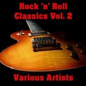 Rock 'n' Roll Classics Vol. 2 de Various Artists