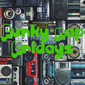 Funky Rap Fridays by Various Artists