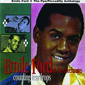 Counting Teardrops (The Pye/Piccadilly Anthology) by Emile Ford