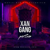 Xan Gang by Poison