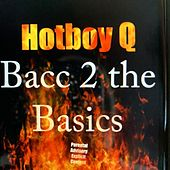 Bacc 2 the Basics von Hotboy Q