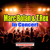 In Concert (Live) by Marc Bolan