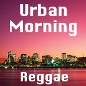 Urban Morning Reggae de Various Artists