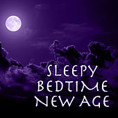 Sleepy Bedtime New Age by Various Artists