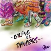 Calling All Dancers by DJ Shub