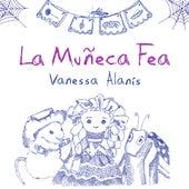 La Muñeca Fea by Vanessa Alanís