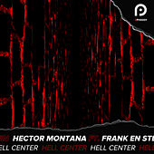 Hell Center von Hector Montana