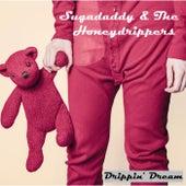 Drippin' Dream by Suga Daddy