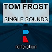 Single Sounds de Tom Frost