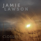 Closure von Jamie Lawson