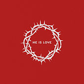 He is Love by Lucy Grimble