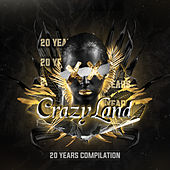 Crazyland 20 Years von Various Artists