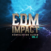 EDM IMPACT, Vol. 2 by Various Artists