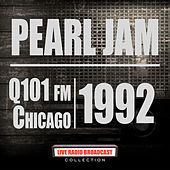 Q101 FM Chicago 1992 (Live) by Pearl Jam