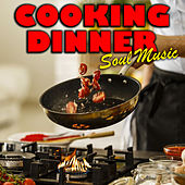 Cooking Dinner Soul Music van Various Artists