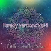 Parody Versions Vol-1 by Chintha