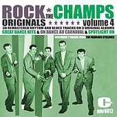 Rock Originals, Volume 4 by The Champs
