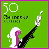 50 Children's Classics by Various Artists
