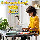 Teleworking with Jazz by Various Artists
