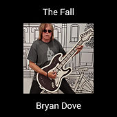 The Fall by Bryan Dove