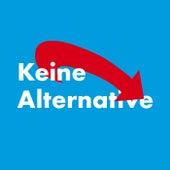 Keine Alternative by Noah