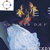 Another Day by Yxng Cxdy