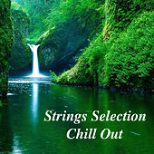 Strings Selection Chill Out de Various Artists