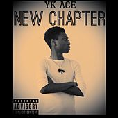New Chapter by Yk Ace