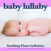 Baby Lullaby: Soothing Piano Lullabies For Baby Sleep Aid, Sleeping Music and Soothing Baby Sleep Music de Baby Sleep Music (1)