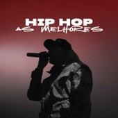 Hip Hop As Melhores de Various Artists