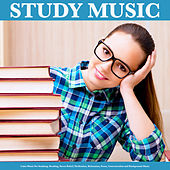 Study Music: Calm Music For Studying, Reading, Stress Relief, Meditation, Relaxation, Focus, Concentration and Background Music de Study Music
