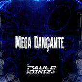 Mega Dançante de DJ Paulo Diniz