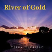 River of Gold de Terry Oldfield