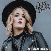 Woman Like Me von Elles Bailey