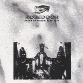 Drunk on Poison: 2005-2008 by Robedoor