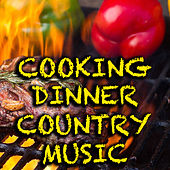 Cooking Dinner Country Music de Various Artists