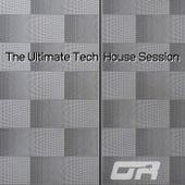 The Ultimate Tech House Session de Various Artists