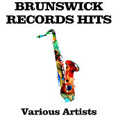 Brunswick Records Hits by Various Artists