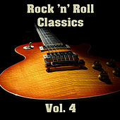 Rock 'n' Roll Classics Vol. 4 by Various Artists