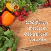 Cooking Dinner Classical Music de Various Artists