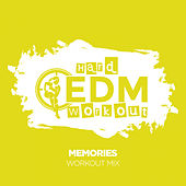 Memories by Hard EDM Workout