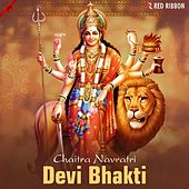 Chaitra Navratri - Devi Bhakti by Various Artists