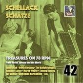 Schellack Schätze - Treasures on 78 rpm from Berlin, Europe and the world, Vol. 42 von various
