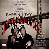 Strictly Enforced de Rappin' 4-Tay