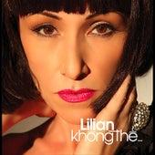 Khong The by Lilian