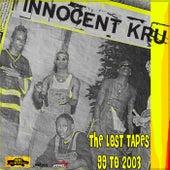 The Lost Tapes von Innocent Kru